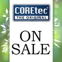 COREtec Luxury Vinyl On Sale this month at Lakeside Floors in Huffman.